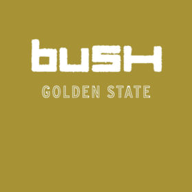 Bush – Golden State (2001)