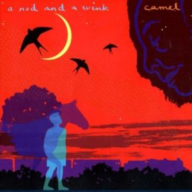 Camel – A Nod And a Wink (2002)