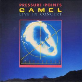 Camel – Pressure Points (1984)