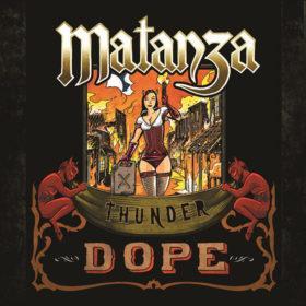 Matanza – Thunder Dope (2012)