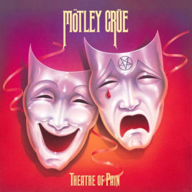 Mötley Crüe – Theatre of Pain (1985)