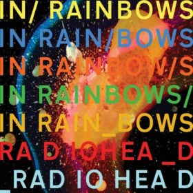 Radiohead – In Rainbows (2007)