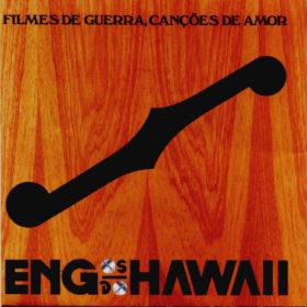 Engenheiros do Hawaii – Filmes de Guerra, Canções de Amor (1993)