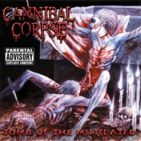 Cannibal Corpse – Tomb of the Mutilated (1992)
