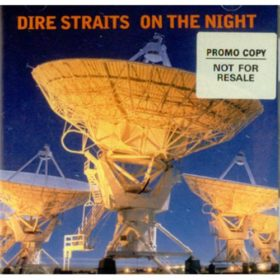 Dire Straits – On the Night (1993)