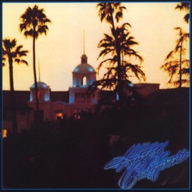 Eagles – Hotel California (1976)