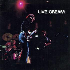 Cream – Live Cream Volume I (1970)