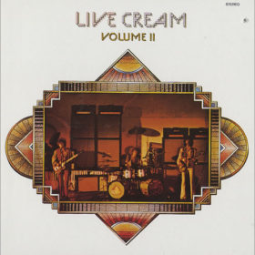 Cream – Live Cream Volume II (1972)