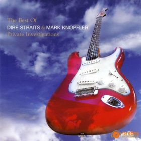 The Best of Dire Straits and Mark Knopfler: Private Investigations (2005)