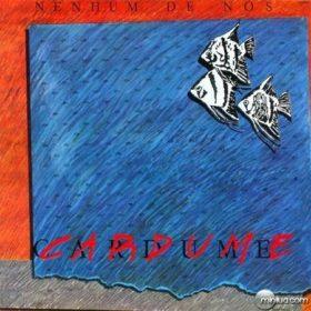 Nenhum de Nós – Cardume (1989)