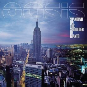 Oasis – Standing on the Shoulder of Giants (2000)