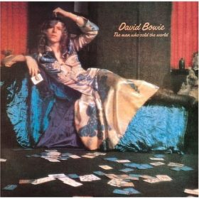 David Bowie – The Man Who Sold the World (1970)