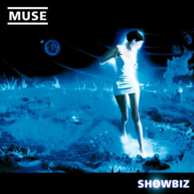 Muse – Showbiz (1999)