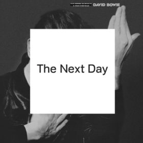 David Bowie – The Next Day (2013)