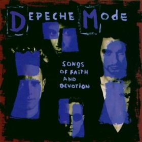 Depeche Mode – Songs of Faith and Devotion (1993)