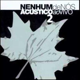 Nenhum de Nós – Acústico ao Vivo 2 (2003)