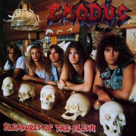 Exodus – Pleasures Of The Flesh (1987)