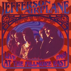 Jefferson Airplane – Sweeping Up the Spotlight – LIVE 1969 (2007)
