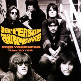 Jefferson Airplane – Feed Your Head – LIVE 1967-1969 (1996)