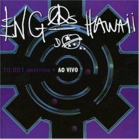 Engenheiros do Hawaii – 10.001 Destinos (2001)