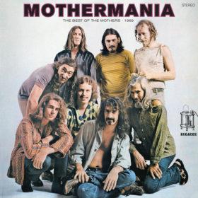 Frank Zappa – Mothermania (1969)