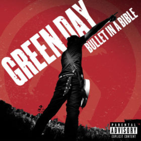 Green Day – Bullet in a Bible (2005)