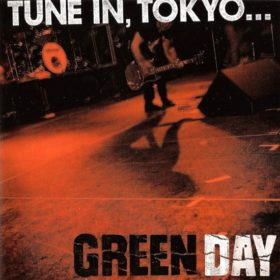 Green Day – Tune In, Tokyo… (2001)