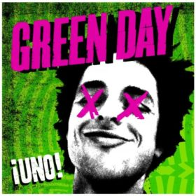 Green Day – ¡Uno! (2012)