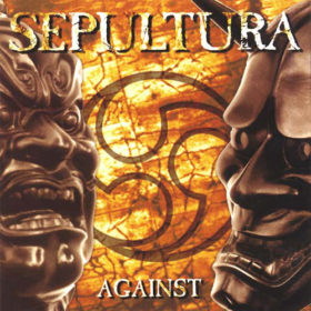 Sepultura – Against (1998)