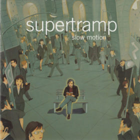 Supertramp – Slow Motion (2002)