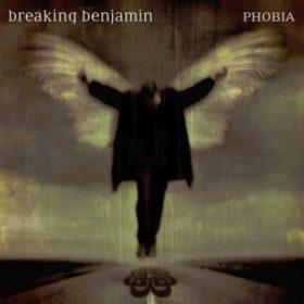 Breaking Benjamin – Phobia (2006)
