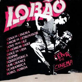 Lobão – Cena De Cinema (1982)