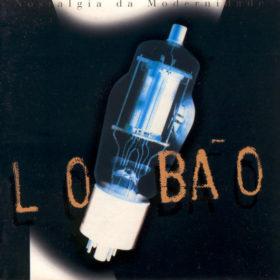 Lobão – Nostalgia da Modernidade (1995)