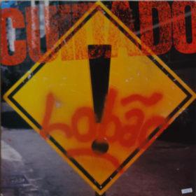 Lobão – Cuidado! (1988)
