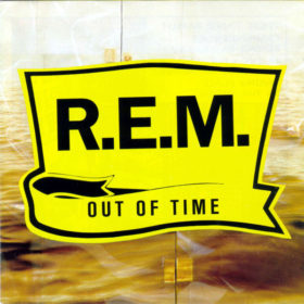 R.E.M. – Out of Time (1991)