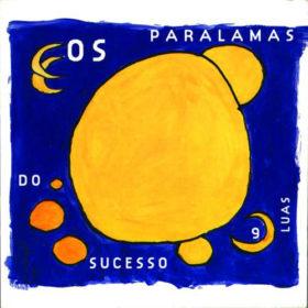 Os Paralamas do Sucesso – 9 Luas  (1996)