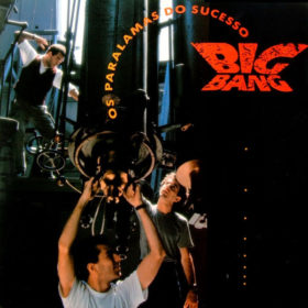 Os Paralamas do Sucesso – Big Bang (1989)