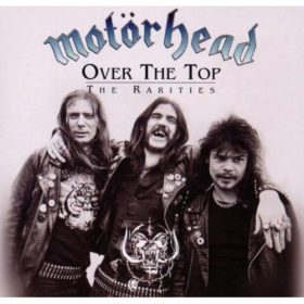 Motörhead – Over the Top – The Rarities (2000)
