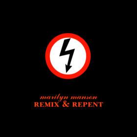 Marilyn Manson – Remix & Repent (1998)