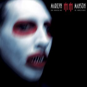 Marilyn Manson – The Golden Age Of Grotesque (2003)