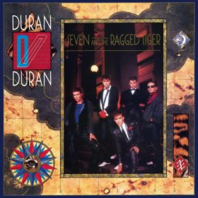 Duran Duran – Seven and the Ragged Tiger (1983)