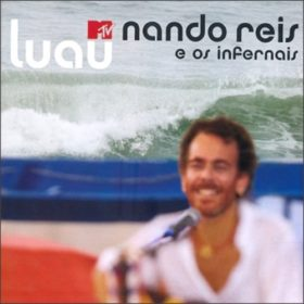 Nando Reis – Luau MTV (2007)