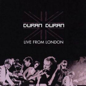 Duran Duran – Live from London (2005)