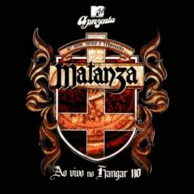 Matanza – MTV Apresenta Matanza (2008)