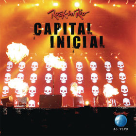 Capital Inicial – Rock In Rio Ao Vivo (2011)