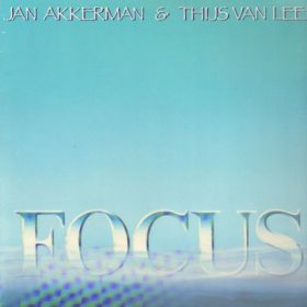 Focus – Focus (Jan Akkerman and Thijs Van Leer) (1985)