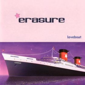 Erasure – Loveboat (2000)
