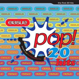 Erasure – Pop! The First 20 Hits (1992)