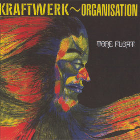 Kraftwerk – Organisation – Tone Float (1970)