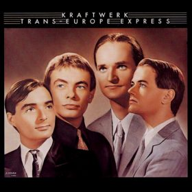 Kraftwerk – Trans-Europe Express (1977)